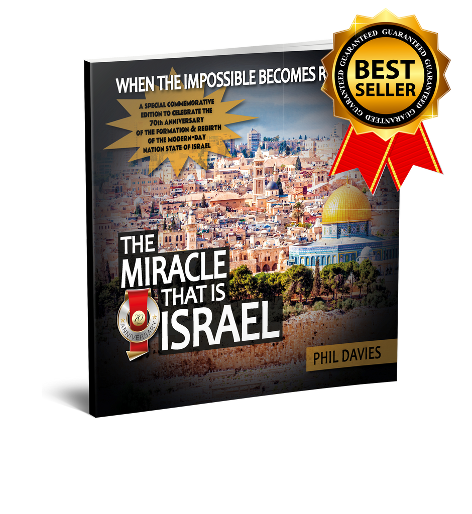 The Miracle that is Israel - (Revised and Updated)
