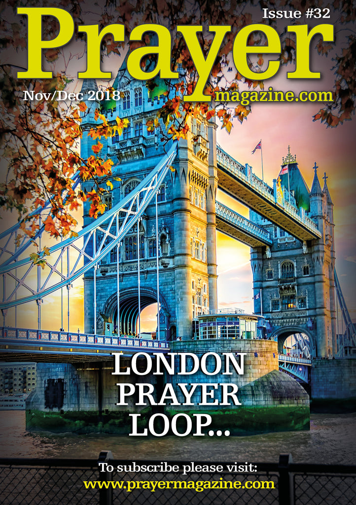 Try for FREE - Prayer Magazine - #32 Nov/Dec '18 edition