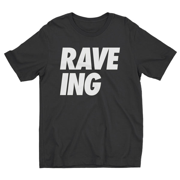 Adults 'RAVE-ING' Tee