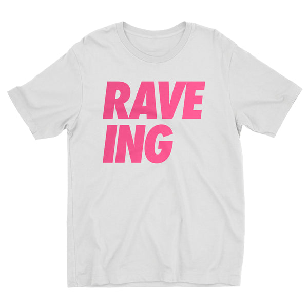 Adults RAVE-ING* Tee