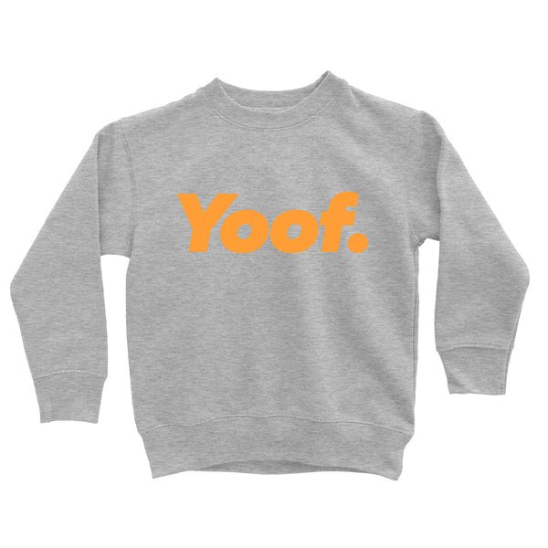 Kids 'Yoof' Sweatshirt