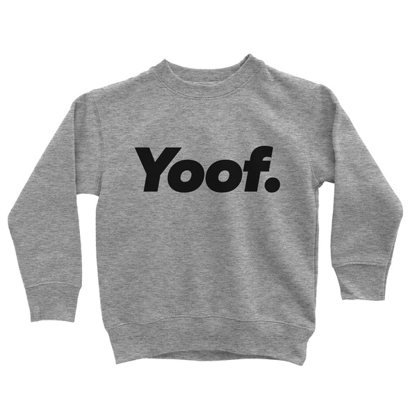 Kids 'Yoof.' Sweatshirt
