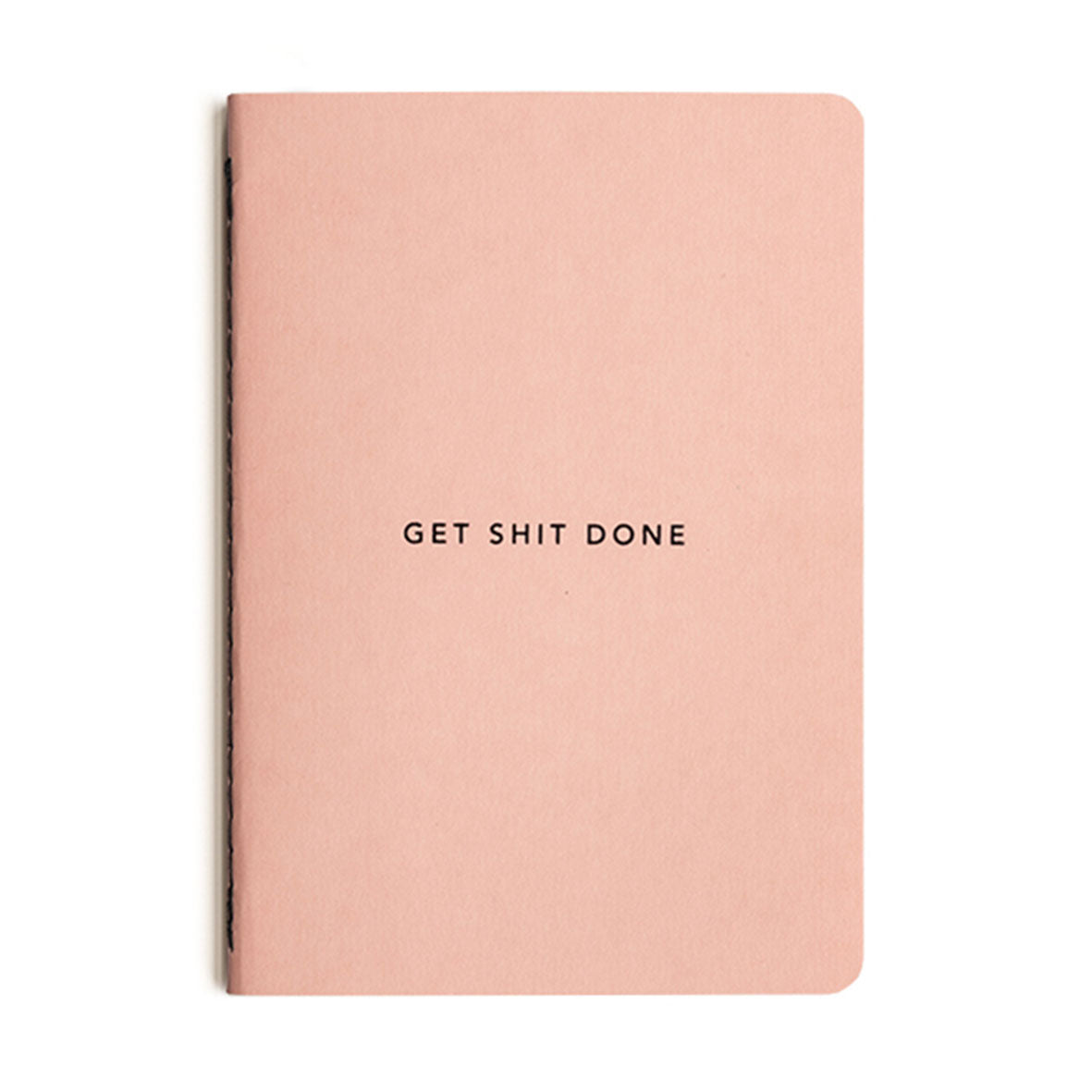 Getting Shit Done - Notebook