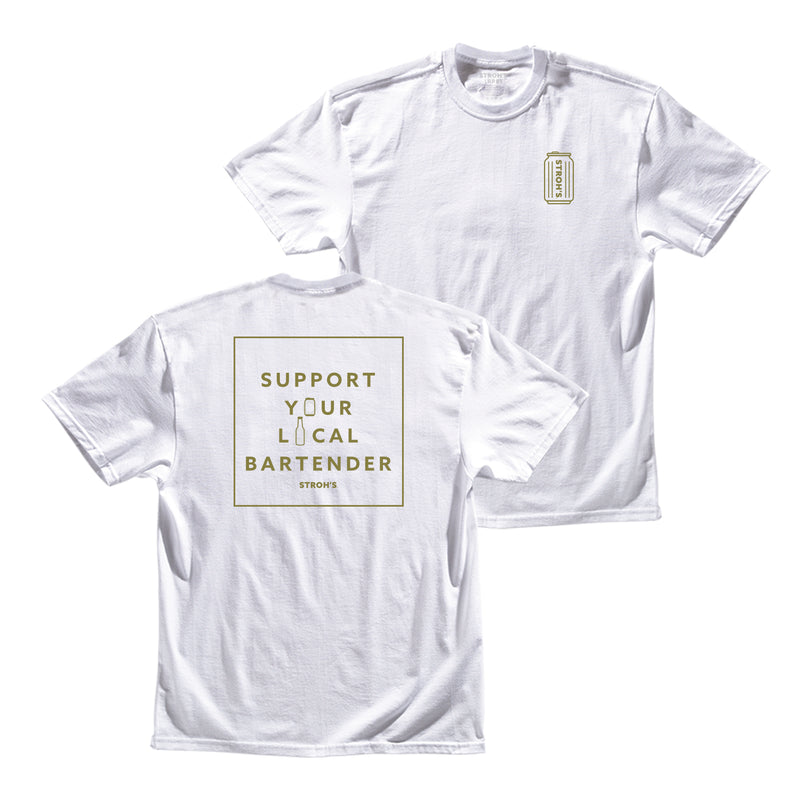 SUPPORT YOUR LOCAL BARTENDER TEE - White