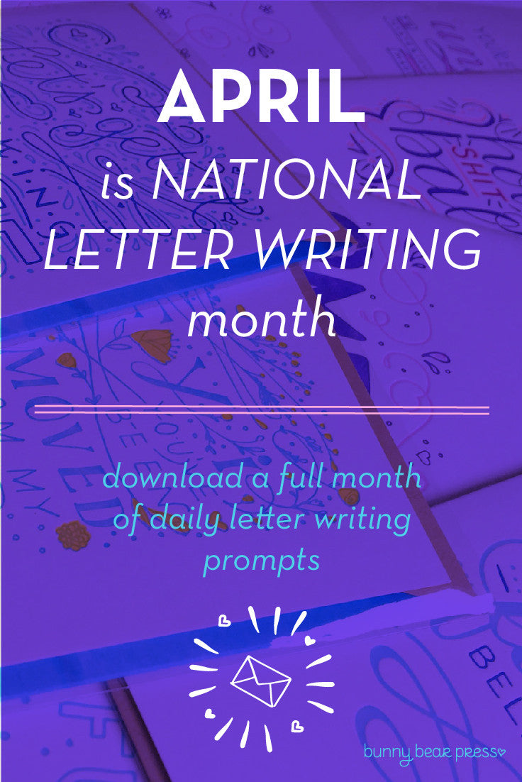 April is National Letter Writing Month!