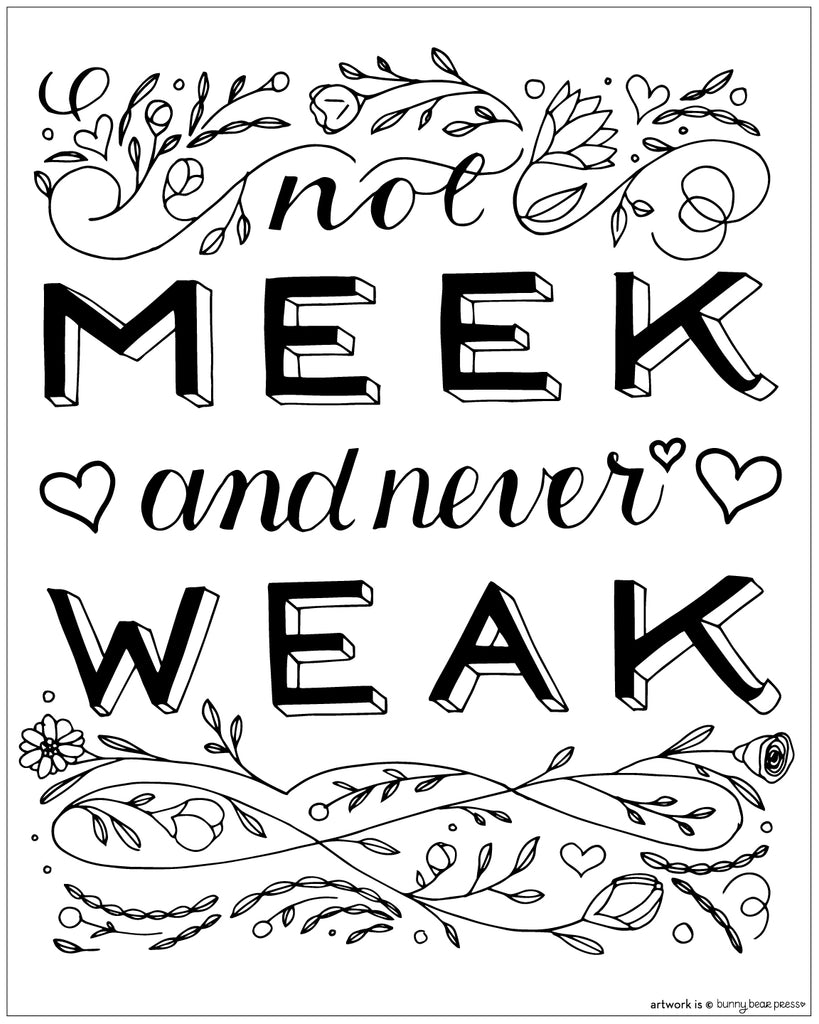 Not Meek and Never Weak Women's March Poster Free Download