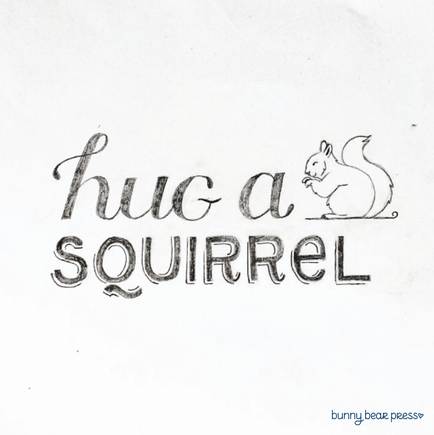 Hug a Squirrell Lettering image