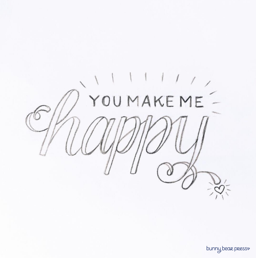You Make Me Happy Lettering Image