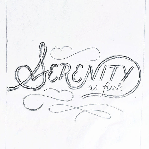 Serenity As Fuck Sketch for a new greeting card release