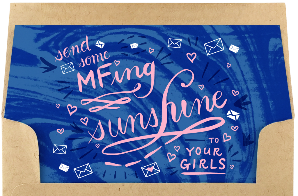 """Send some MFing Sunshine to Your Girls"" Lettering Image"