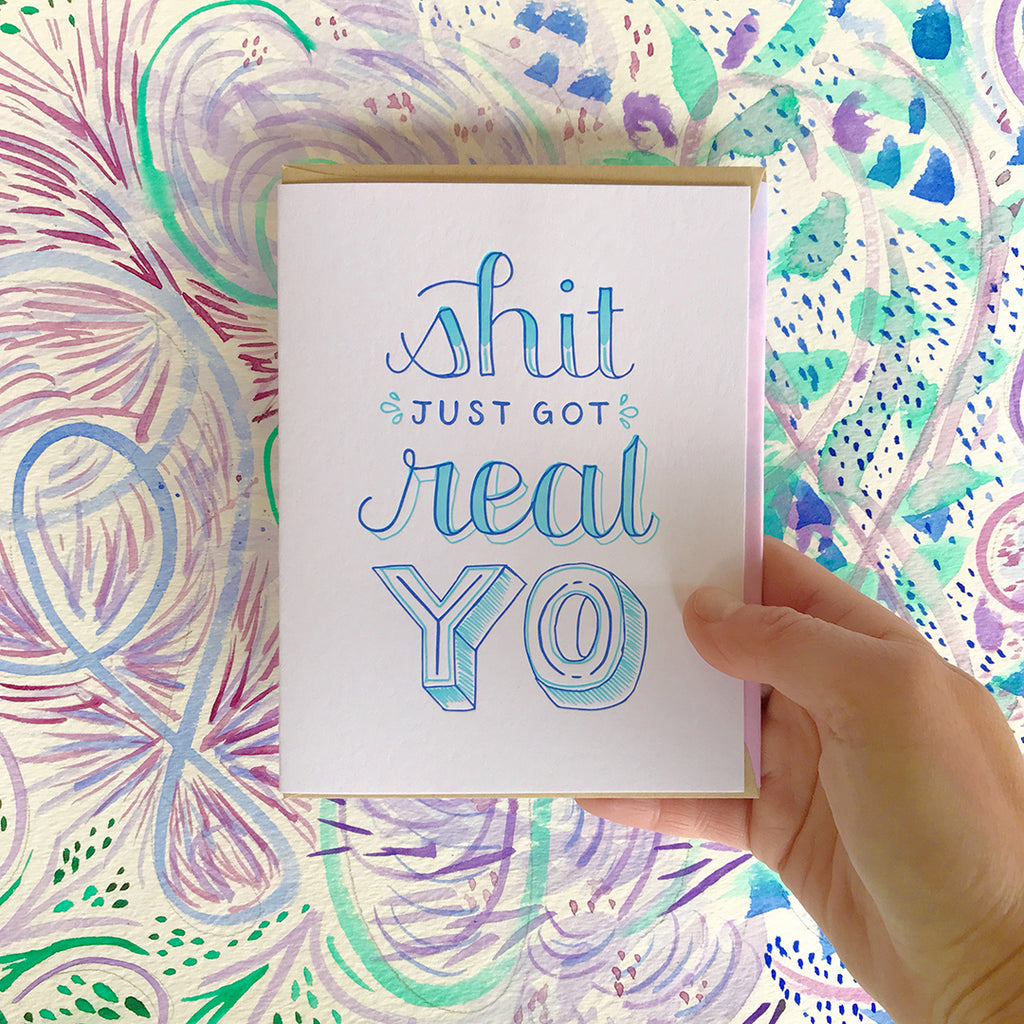 shit just got real yo letterpress card by bunny bear press