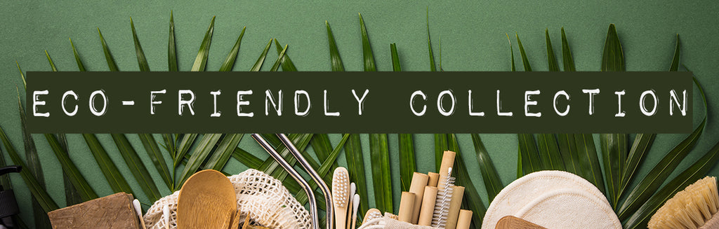 eco friendly sustainable product collection