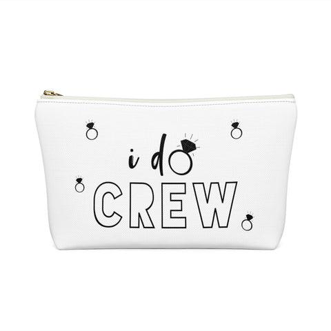 I Do Crew Bachelorette Party Accessory Pouch w/T-bottom