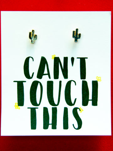 Can't Touch This! Cactus Earrings