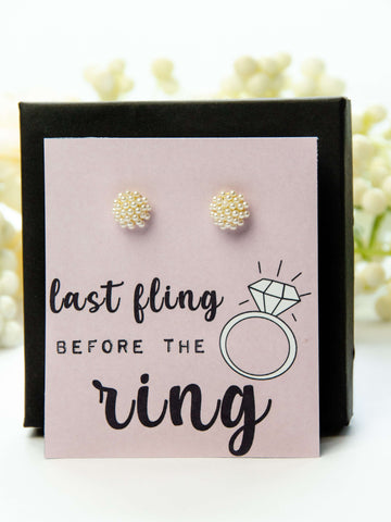 Last Fling Before The Ring Bachelorette Party Favor Pearl Earrings Gift