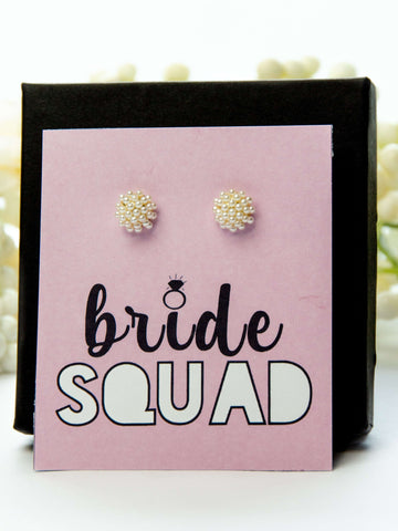 Bride Squad Bachelorette Party Favor Pearl Earrings Gift