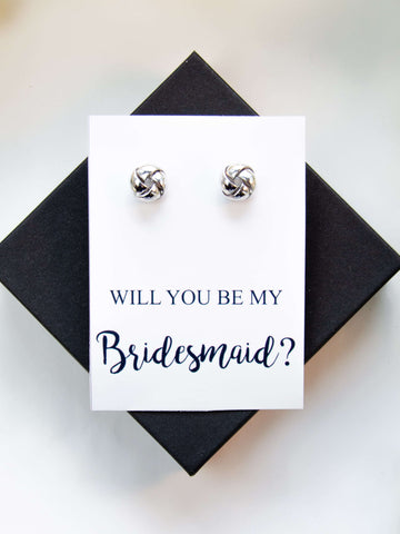 Will You Be My Bridesmaid? Silver Proposal Knot Earrings