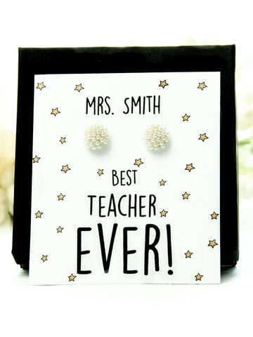 Best Teacher Ever Pearl Earrings Gift