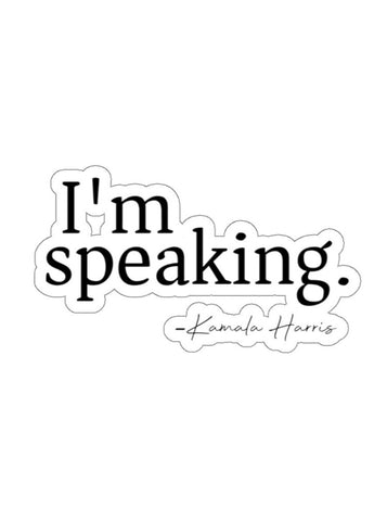I'm Speaking Kamala Harris Sticker Gift