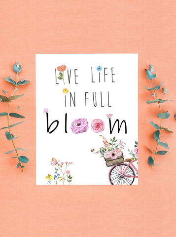Live Life in Full Bloom Spring Floral Card