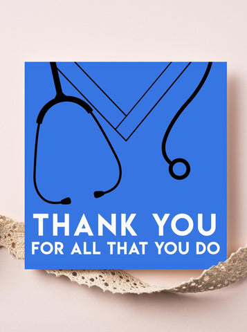 Thank You For All That You Doctor/Nurse Thank You Card