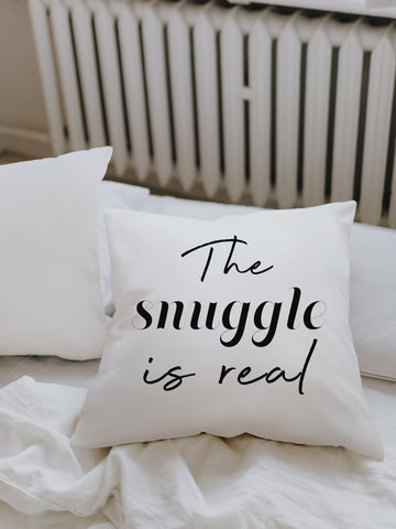 The Snuggle is Real Square Pillow