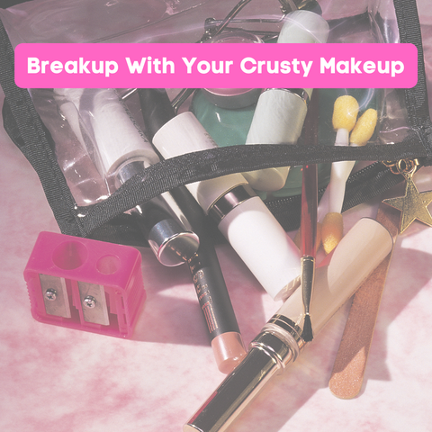 Break Up With Your Crusty Makeup