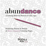 abunDANCE: A Coloring Book For All Ages