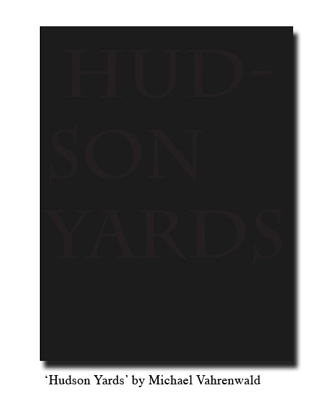 I — 'Hudson Yards' by Michael Vahrenwald