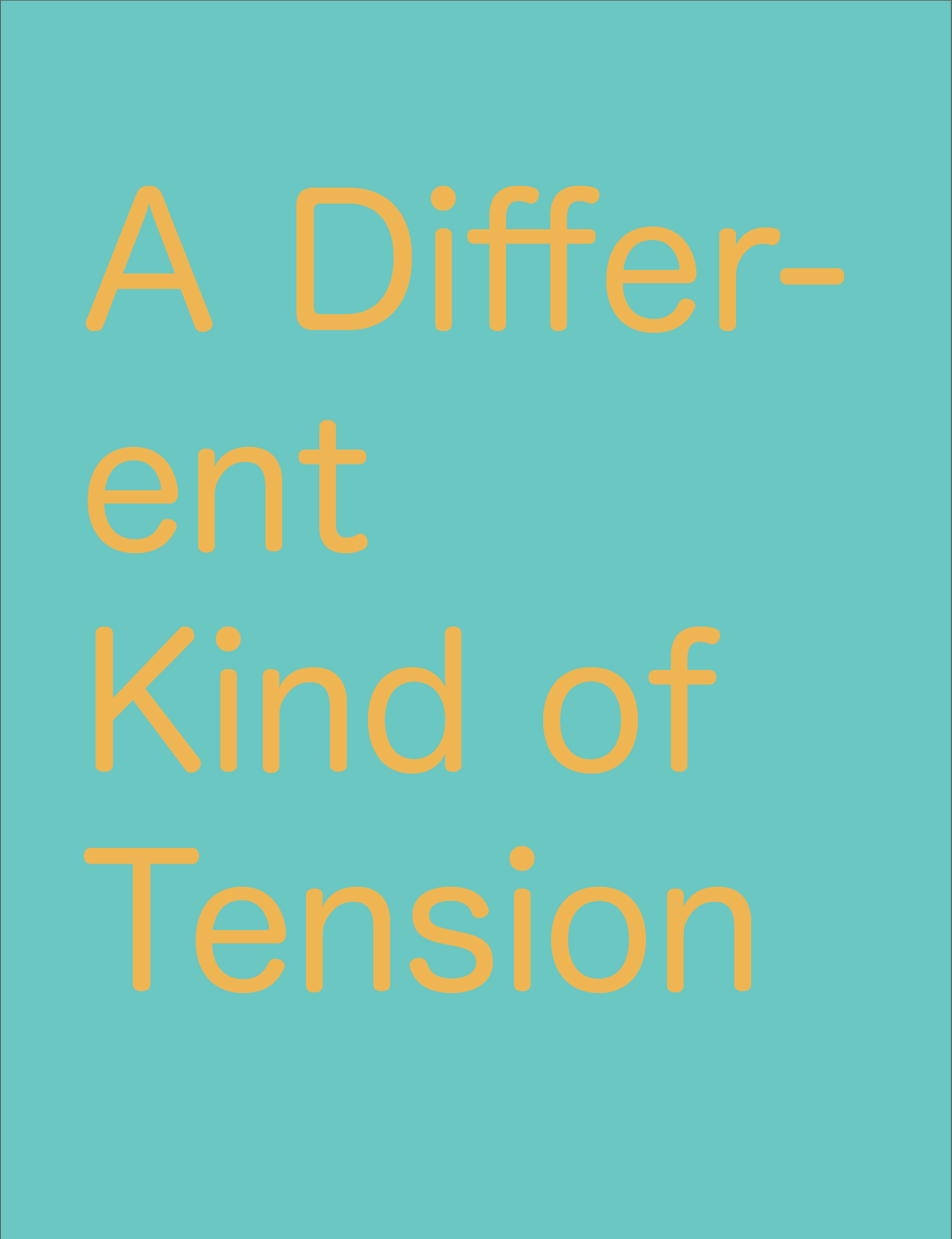 XXIII 'A Different Kind of Tension' by Darin Mickey