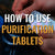 Using Water Purification Tablets