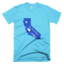 Short sleeve men's t-shirt-It's Not Cali...it's California