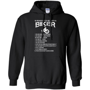 10 Reasons to Be with Biker Shirt  Biker T Shirt  Funny Biker Shirt