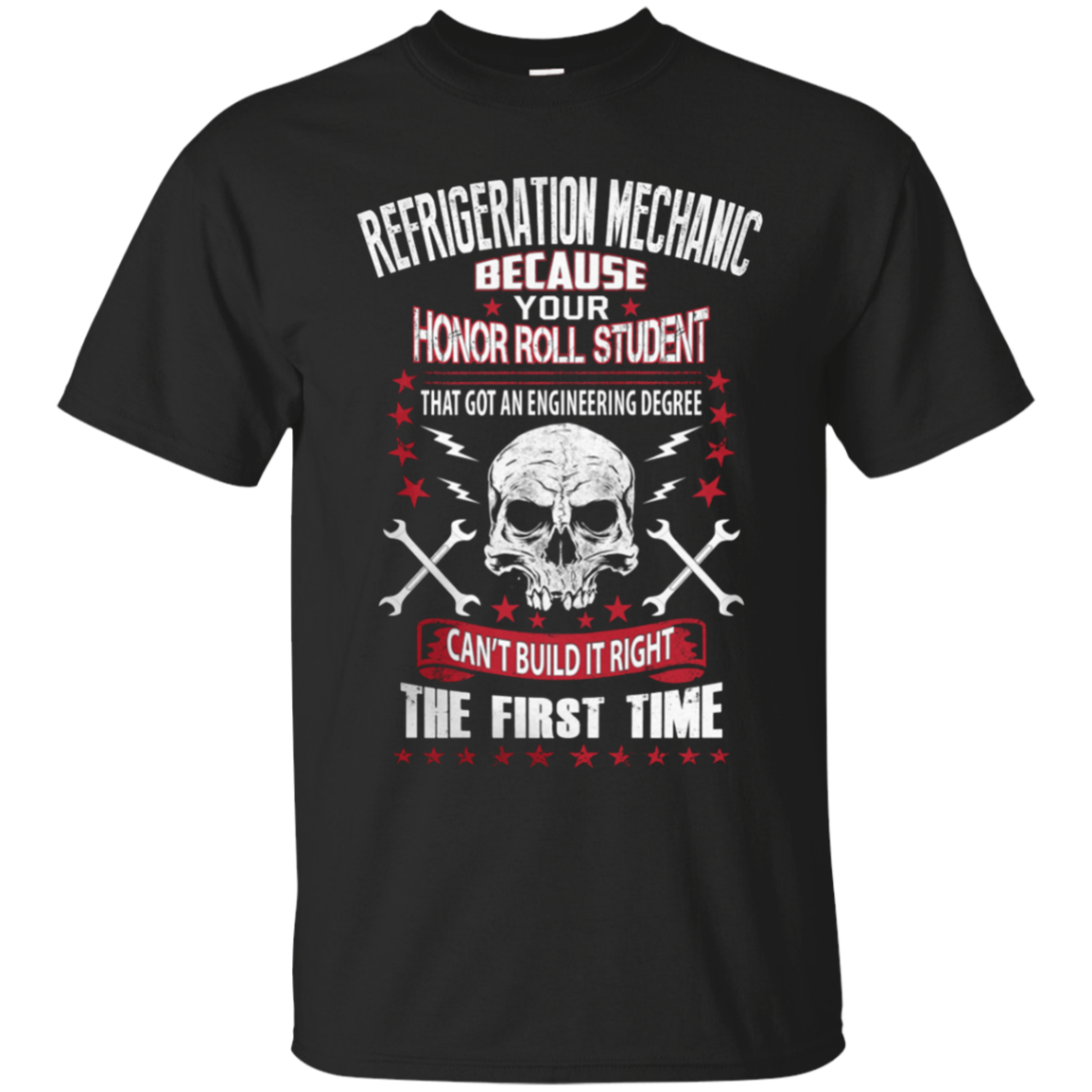 Refrigeration Mechanic Honor Roll  Mechanical Shirt  Mechanic T Shirt