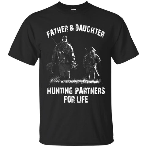 dd0bea47 Father & Daughter -Hunting Partners For Life, Father T-shirt, Daughter –  Fantastic Gifts Store