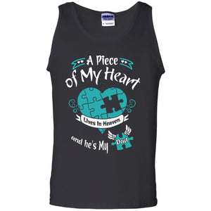A Big Piece Of My Heart Lives In Heaven And He Is My Dad Shirts  Dad T Shirt  Dad Gift  Gift For Dad  Father s Day Gift