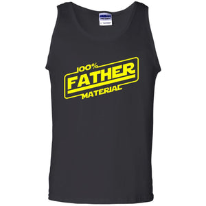 100  Father Material Shirts  Funny Dad T shirt  Funny Gift For Dad  Proud Father Shirt Father T Shirt  Father s Day Gift