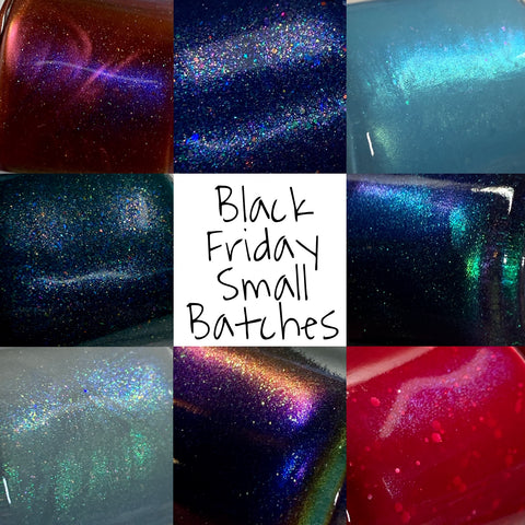Black Friday Small Batches