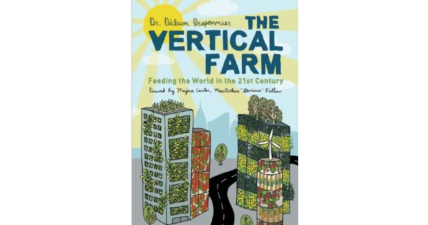 We Invite Your Questions For Interview With The Vertical Farm Author, Dickson Despommier