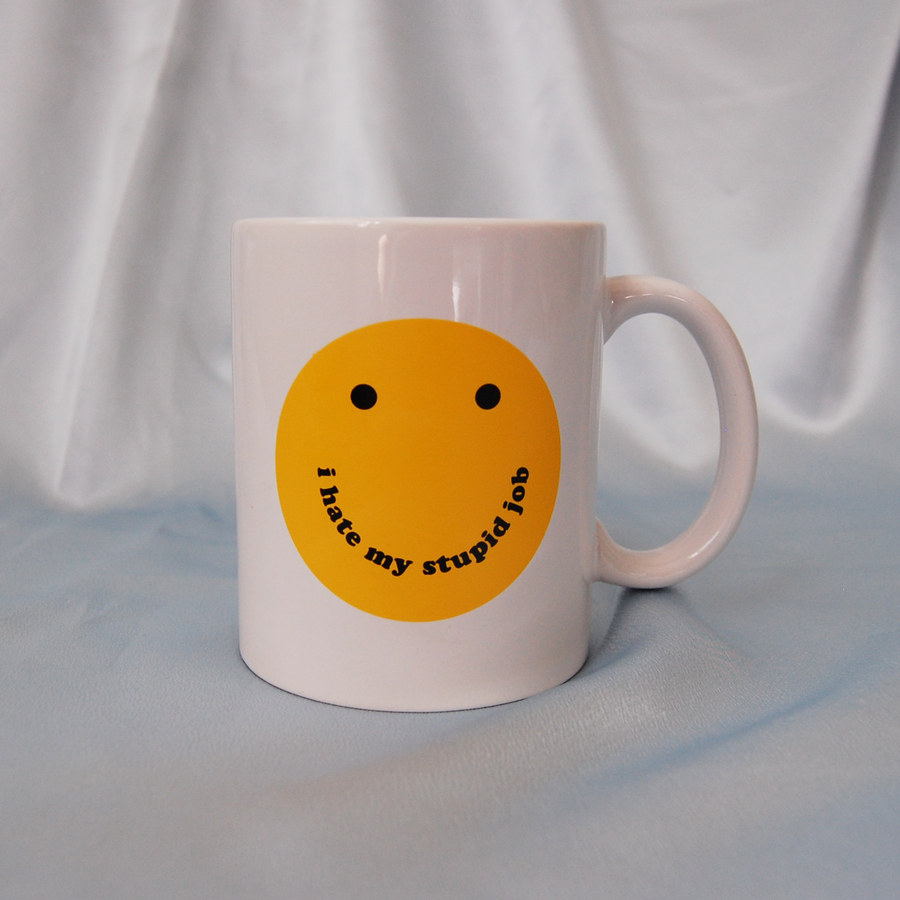 I Hate my Stupid Job mug