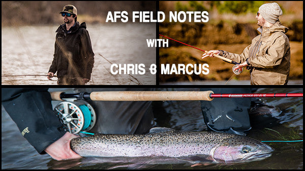 AFS Field Notes with Chris & Marcus