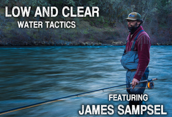Low and Clear Water Tactics featuring James Sampsel