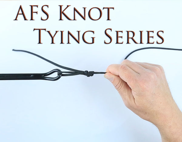 AFS Knot Tying Series