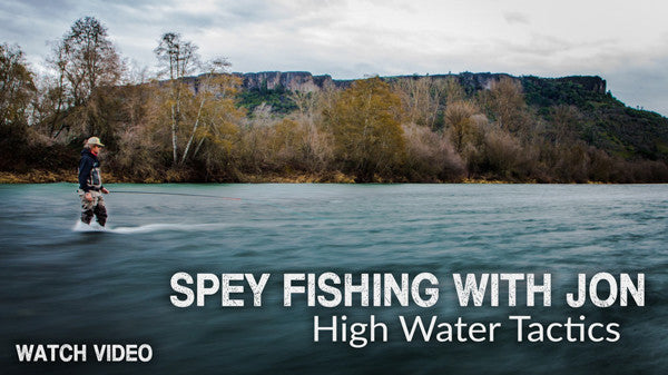 Spey Fishing With Jon | High Water Tactics