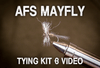 AFS Mayfly Tying Kit & Video
