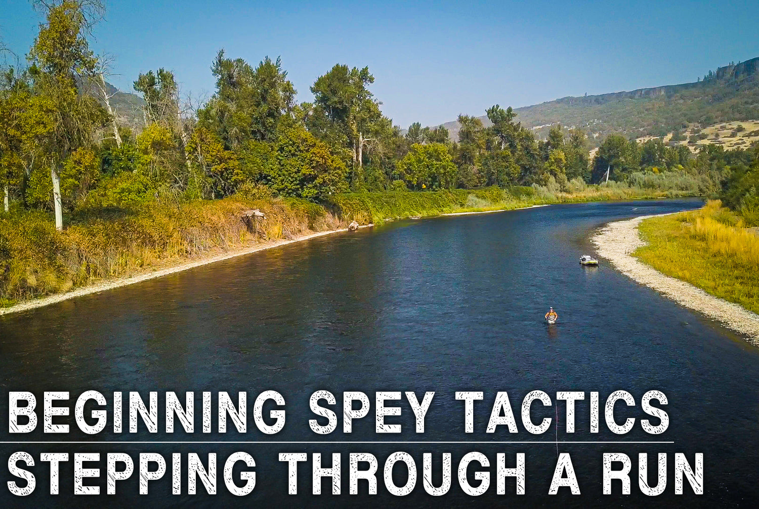 Stepping Through A Run | Beginning Spey Tactics Ep. 6