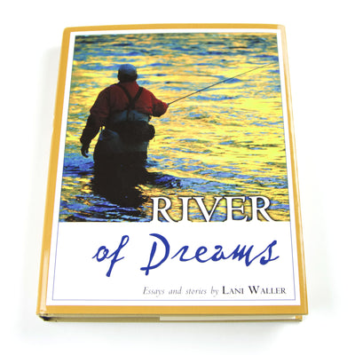 River of Dreams - Essays and Stories by Lani Waller - Down