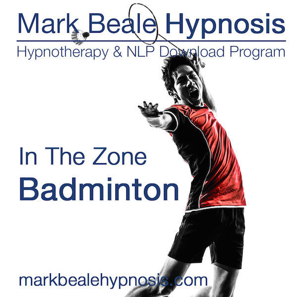 Badminton hypnosis mental game and inner game psychology