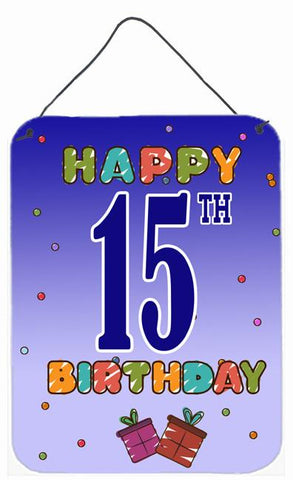Buy this Happy 15th Birthday Wall or Door Hanging Prints CJ1106DS1216
