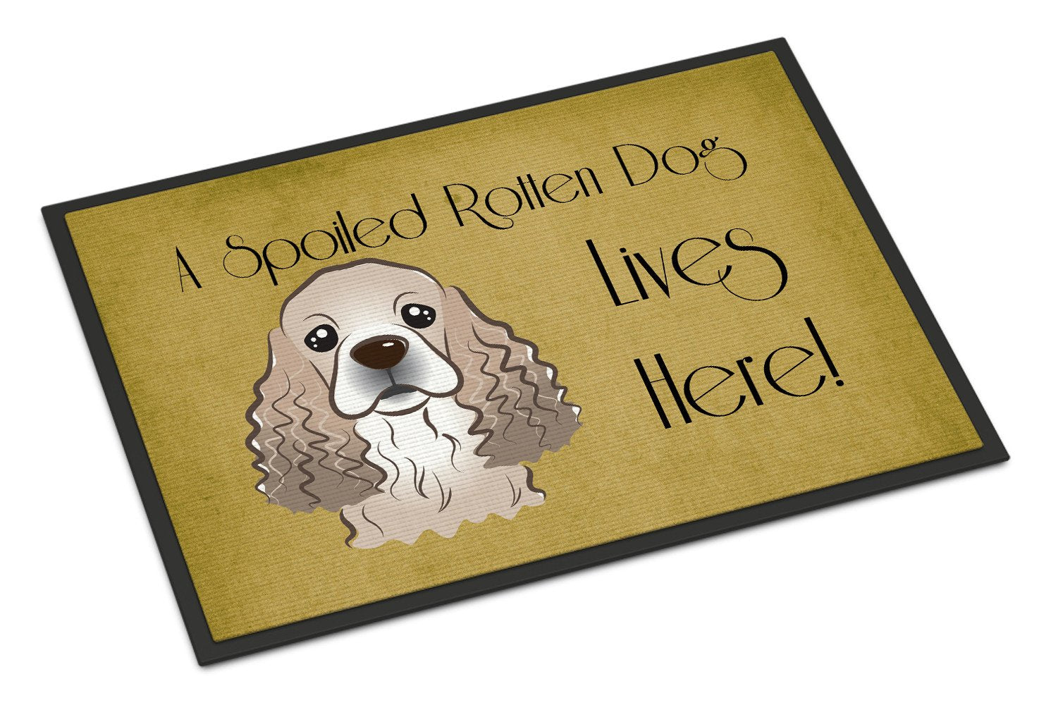 Cocker Spaniel Spoiled Dog Lives Here Indoor or Outdoor Mat 18x27 BB1464MAT - the-store.com